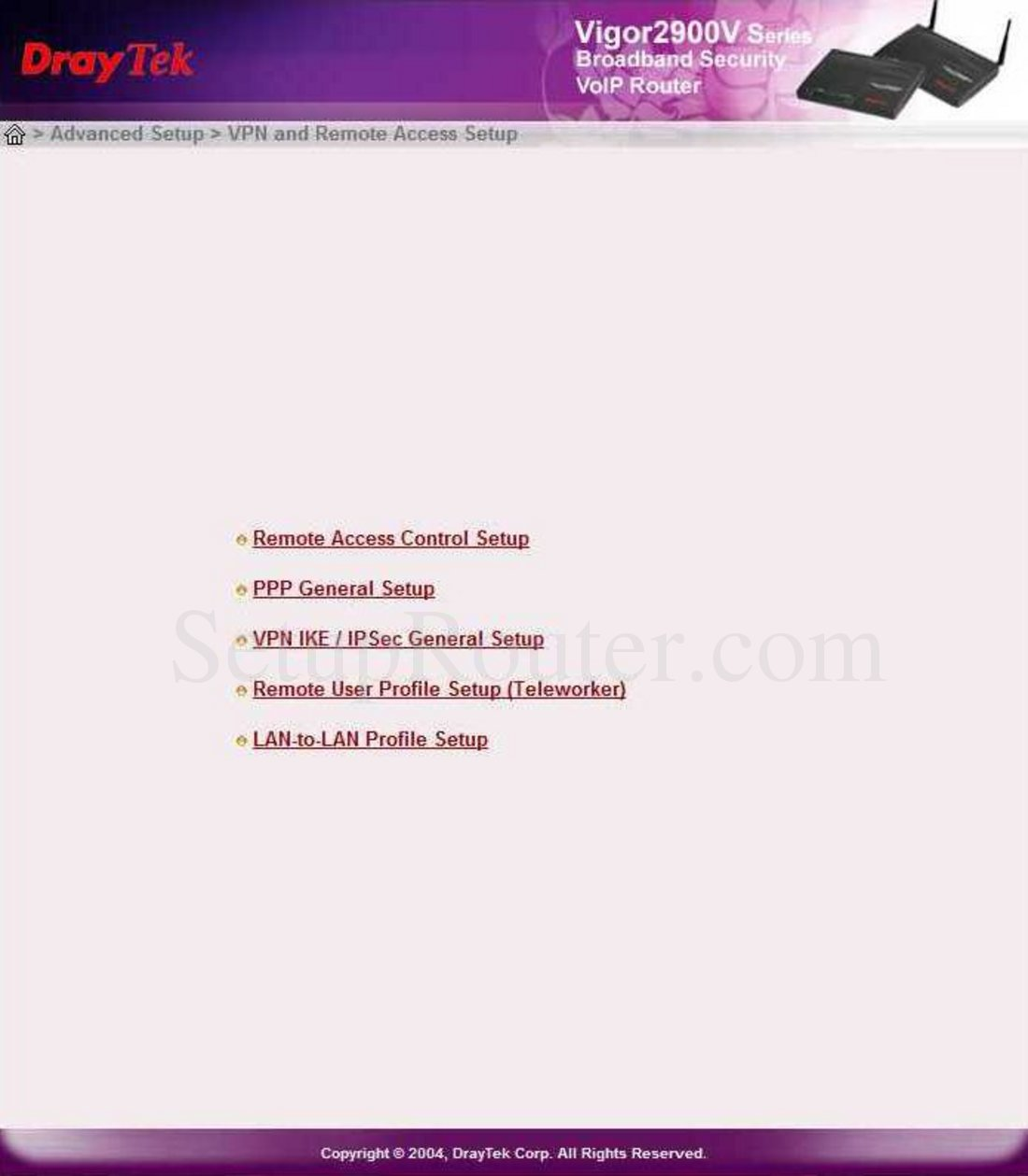 DrayTek Vigor-2900V Screenshot VPN and Remote Access Setup